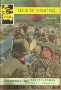 SCHORPIOEN OORLOG-ROMAN Nr 10 - 1962 - DE STRIJD OM GUADALCANAL ( Oorlogsroman ) - Books, Magazines, Comics