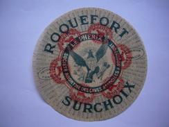 Etiquette Pub Roquefort Le Phénix Sur Papier Cristal Diamètre 17.5 Cm - Pubblicitari