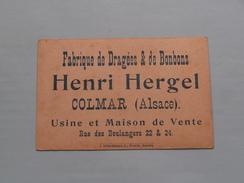 HENRI HERGEL Colmar ( Alsace ) Fabrique De Dragées & De Bonbons ( Form. +/- 7,5 X 11,5 Cm. / Zie Foto's ) ! - Publicités