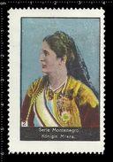 German Poster Stamps, Reklamemarke, Cinderellas, Montenegro, Königin Milena, Queen - Erinnophilie