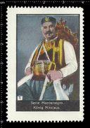 German Poster Stamps, Reklamemarke, Cinderellas, Montenegro, König Nikolaus, King - Erinnophilie