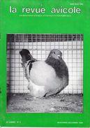 LA REVUE AVICOLE INFORMATIONS AVICOLES CUNICOLES ET COLOMBICOLES No 6  NOVEMBRE - DECEMBRE 1989 - Animals