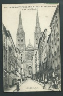 Clermont Ferrand - Rue Des Gras Et La Cathédrale  - Odk05 - Clermont Ferrand