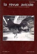 LA REVUE AVICOLE INFORMATIONS AVICOLES CUNICOLES ET COLOMBICOLES No 4 JUILLET-AOUT 1991 - Animals