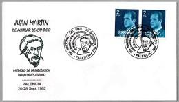 JUAN MARTIN De Aguilar De Campoo. Expedicion Magallanes-Elcano. Palencia 1982 - Esploratori