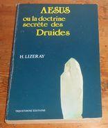 AESUS Ou La Doctrine Des Druides. H. Lizeray. - Esotérisme
