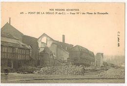 PONT DE LA DEÛLE Nos Régions Dévastées Guerre Militaria : Fosse N° 1 Des Mines De L' Escarpelle - Puits De Mine - France