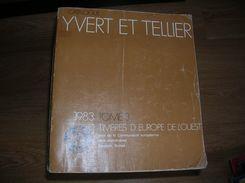Catalogue Yvert Et Tellier Europe 1983 - Catalogues De Cotation