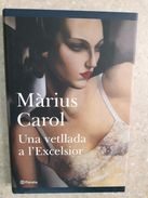 Libro Una Vetllada A L'Excelsior - Libros, Revistas, Cómics