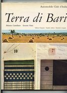 Terra Di Bari (Apulia-Italy) - 1968 Automobile Club D'Italia (Edition Francaise, English Edition, Deutsche Ausgabe) - Books, Magazines, Comics