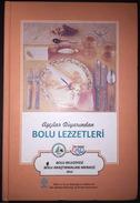Turkish Cuisine The Book Of Traditional Foods Of Bolu Turkish & English - Keuken, Gerechten En Wijnen