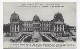 SCEY SUR SAONE - ANCIEN CHATEAU DES DUCS DE BAUFFREMONT - CPA NON VOYAGEE - Other Municipalities