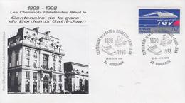 Enveloppe  Centenaire  De  La  GARE  De  BORDEAUX  SAINT  JEAN    1998 - Trains