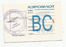 Laisser Passer , Aéroport De MOSCOU , Compagnie AIR FRANCE , 2000 - Ohne Zuordnung