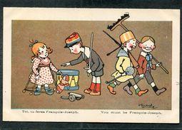 CPA - Illustration - Toi, Tu Feras François-Joseph - Guerre 1914-18