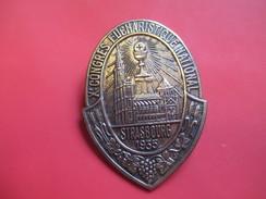 Insigne Religieux  Ancien De Congrès/Xéme Congrès Eucharistique National/STRASBOURG/Cathédrale/Calice/Bronze/1935  CAN41 - Religión & Esoterismo