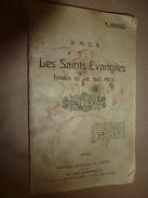 1910 LES SAINTS EVANGILES Fondus En Un Seul Récit ,par A. Magniez - Religion & Esotérisme