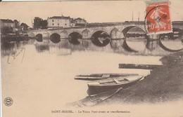 SAINT - MIHIEL   Le Vieux Pont - Saint Mihiel