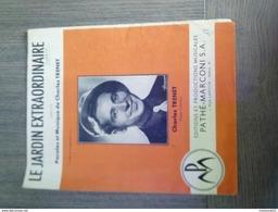 Partition De Charles Trenet  - Le Jardin Extraordinaire - Editions Pathé-Marconi . - Partitions Musicales Anciennes
