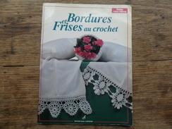 ANC REVUE CROCHET / BORDURES ETT FRISES AU CROCHET / 1994 - Cross Stitch