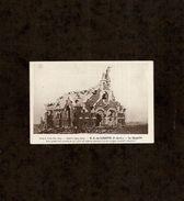 62 . NOTRE DAME DE LORETTE . LA CHAPELLE - Guerre 1914-18
