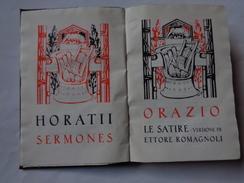 """Collezione Romana:  Orazio  """"Le Satire"""" Versione Di Di Ettore Romagnoli  1927 Edit.Notari - Livres Anciens"""
