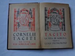 Collezione Romana: Tacito  La Vita Di Agricola   1928 Edit.Notari - Livres Anciens