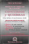 PROGRAMA DESARROLLADO DE LA MATERIA CONCURSO Y QUIEBRAS GUIA DE ESTUDIO EDITORIAL ESTUDIO AÑO 2008 256 PAGINAS - Law And Politics