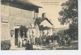 SAINT MARTIN DE BOUBAUX - La Poste - MAISON BILANGE , Hôtel Et Café De L'UNION - Autres Communes
