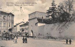 Wilno Lithuania - Wjazd Do Ostrej Bramy 1912 - Lituania