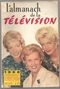 Almanach De La Télévision 1960 Sur La Couverture CAURAT, LANGEAIS, HUET - Calendriers