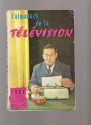 Almanach De La Télévision 1961sur La Couverture LEON ZITRONE Au Dos ANNE-MARIE PEYSSON - Calendriers