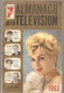 Almanach De La Télévision 1963 Sur La Couverture Jacqueline HUET Et JOHNNY HALLIDAY à 19 Ans Milliardaire - Calendriers