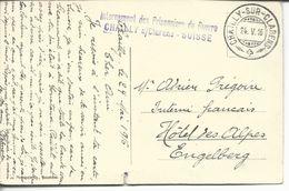 Internement Des Prisonniers De Guerre Chailly S/Clarens- Suisse - Marcophilie (Lettres)