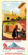 Buvard Magdeleine, Biscottes Toasts. Granville.  Illustration : Habitation Du Sud. - Biscottes