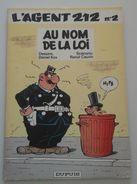 EO Agent 212 N° 2 - Au Nom De La Loi - Kox, Cauvin - Dupuis 1982 - E.O. - Agent 212, L'