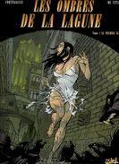 Corteggiani & De Vita Les Ombres De La Lagune Le Premier Né - Livres, BD, Revues