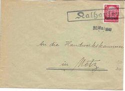 Occupation Allemande Moselle KALHAUSEN Lettre 30 Mai 1941 Pour Metz. Alsace-Lorraine Reichsland Elsaß Lothringen. - Marcophilie (Lettres)