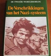 De Verschrikkingen Van Het Nazi-systeem HC Uitg. Lekturama - Books, Magazines, Comics