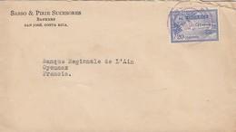 COVER COTA-RICA. 1926. SASSO & PIRIE SUCESORES BANKERS SAN-JOSÉ TO FRANCE - Costa Rica