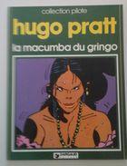 Hugo Pratt - La Macumba Du Gringo - Collection Pilote, Dargaud 1978 - Pratt