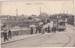 CAMBRAI Pont Michelet - Cambrai