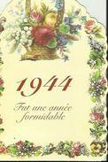 Belle Carte De 1944  Fut Une Année Formidable Et Pour La Plus Grande Joie De Tous -Surtout Anniversaire De Ta Nassance - Birthday