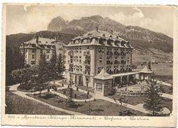 X965 Cortina D'Ampezzo (Belluno) - Maestoso Albergo Hotel Miramonti - Panorama Delle Tofane / Non Viaggiata - Italia