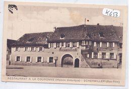 SCHERWILLER- RESTAURANT A LA COURONNE- MAISON GUNTZ- RECT/VERSO - Autres Communes