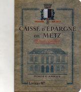 LIVRET CAISSE D'EPARGNE De METZ  Année 1940 - Chèques & Chèques De Voyage