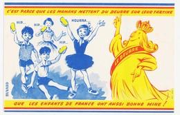 Buvard 20,9 X 13,5 Le BEURRE C'est Parce Que Les Mamans Mettent Du Beurre Sur Leurs Tartines Que Les Enfants De France * - Dairy