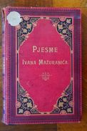 Croatia Hrvatska Pjesme Ivana Mazuranica 1895. - Bücher, Zeitschriften, Comics