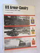 WW612  LIVRE Anglais Guerre 39/45 : US ARMOR-CAVALRY 1917-1967  , 62 Pages ,  Nombreuses Photos N&B ,  Profils Couleur - Guerre 1939-45