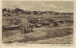 PONDICHERY - Embarquement - Ed. A Latour Et Fils - India